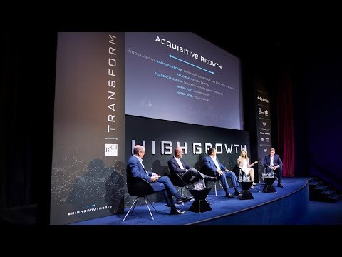 High Growth 2018 | Acquisitive Growth – Sean Longsdale, Walid Fakhry, Marco Sodi, Amy Yateman-Smith
