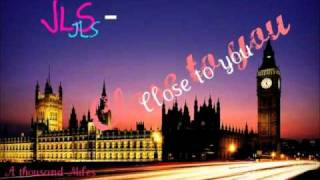 JLS-Close to you [Download]