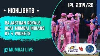 IPL 2019 | Rajasthan Royals beat Mumbai Indians by 4 wickets in Mumbai