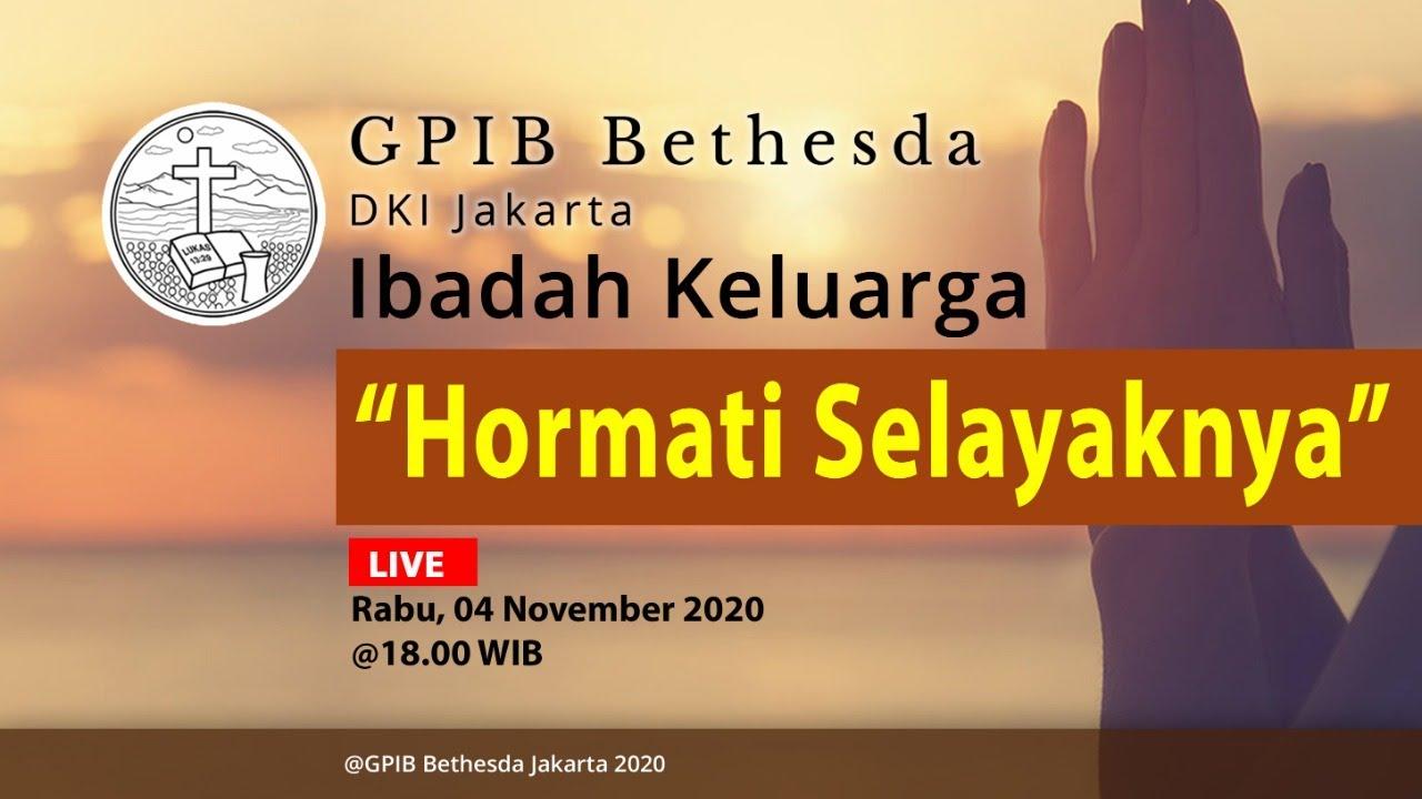 Ibadah Keluarga GPIB Bethesda (04 November 2020)
