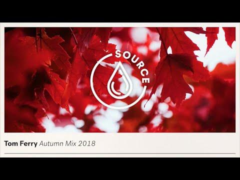 Tom Ferry - Autumn Mix 2018