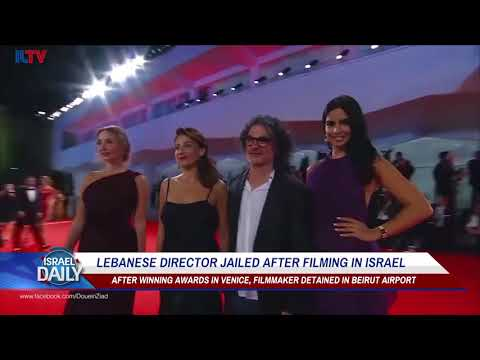 Lebanese Director Arrested After Winning Coveted Prize at Venice Film Festival - Sep. 12, 2017
