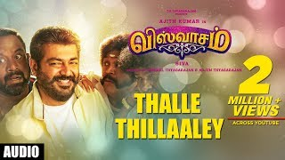 Thalle Thillaaley Song | Viswasam