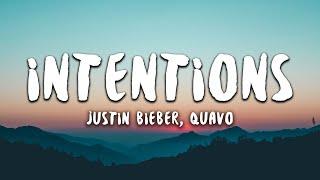 Justin Bieber, Quavo   Intentions (lyrics)