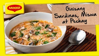 How to Cook Ginisang Sardinas, Miswa at Pechay with MAGGI