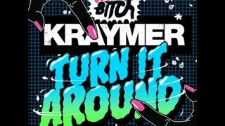 Kraymer - Turn It Around (Slop Rock Remix)