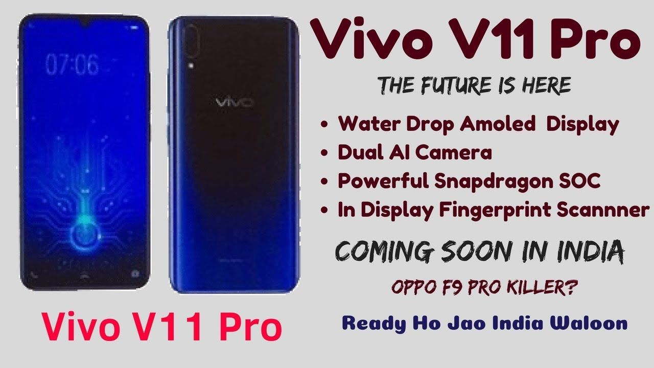 Vivo V11 Pro First Look | Price, Launch Date, Specification | The Future is  Coming