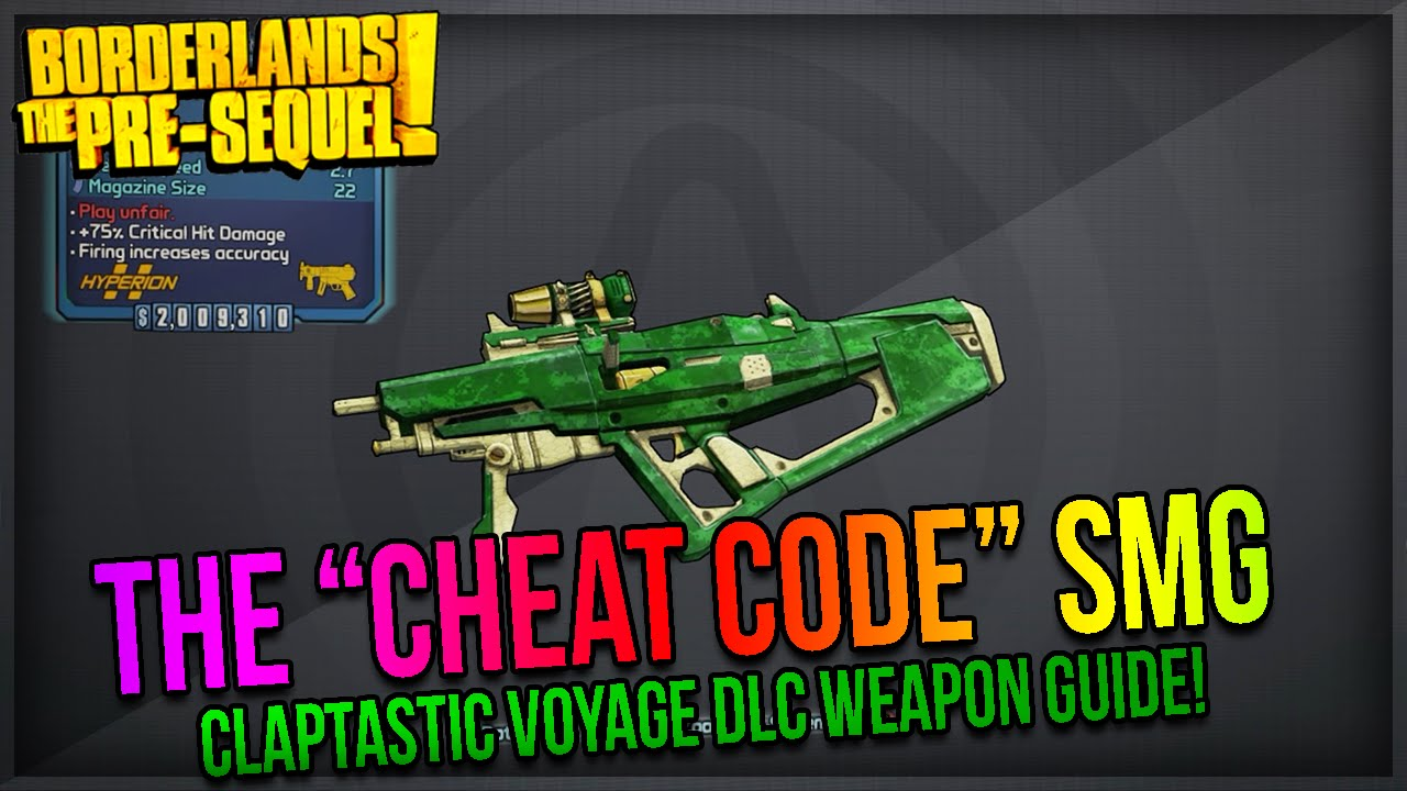<b>Borderlands</b> The Pre-Sequel: How to get the &quot;<b>Cheat Code</b>&quot; SMG ...