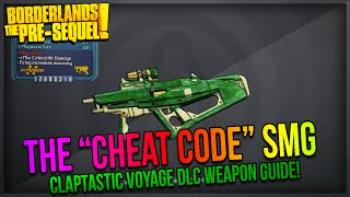 "Borderlands The Pre-Sequel: How to get the ""Cheat Code"" SMG! (Claptastic Voyage DLC)"