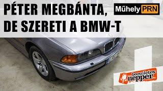 MűhelyPRN 36: Péter megbánta, de szereti a BMW-t