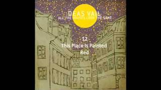 Deas Vail - This Place Is Painted Red (Newer Version) HD