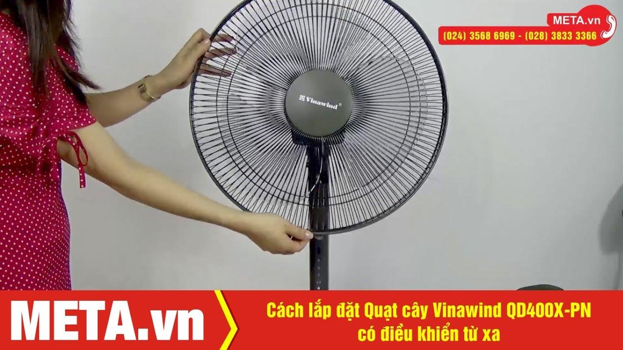 Cách lắp đặt Quạt điện cơ Vinawind QD400X-PN có điều khiển từ xa
