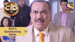 Your Favorite Character | ACP Pradyuman's Questioning Skills | CID