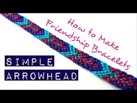 How To Make Friendship Bracelets Simple Arrowhead You