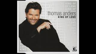 Thomas Anders - King Of Love (Extended Version)