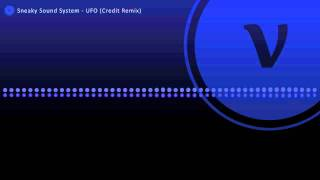 Sneaky Sound System - UFO (Credit Remix)