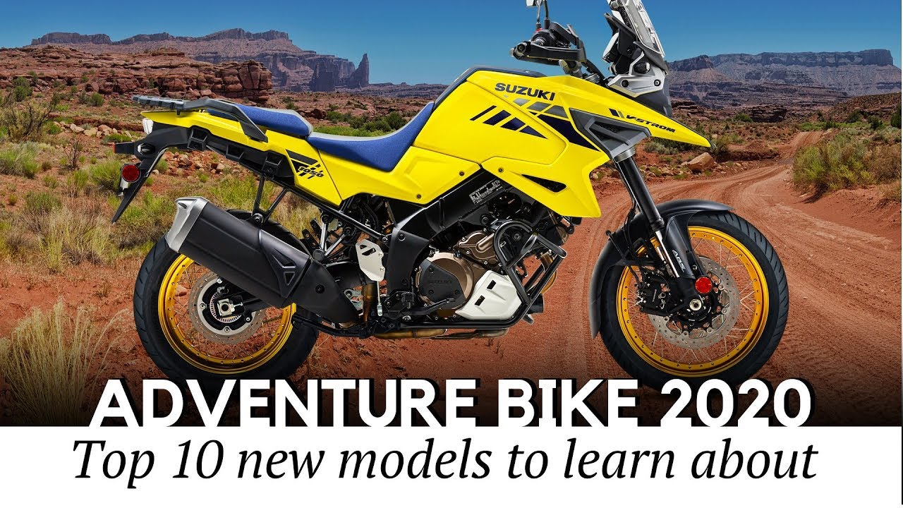 Best Sport Touring Motorcycle 2021 Top 10 Upcoming Motorcycles Joining the Adventure Class in 2020