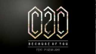 Watch C2c Because Of You video