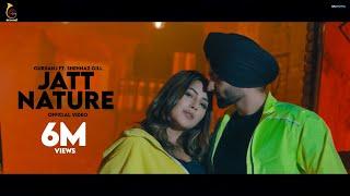 Shehnaz Gill Song Jatt Nature Gursanj Shehnaz Gill Songs New Punjabi Songs 2019 Big Sound