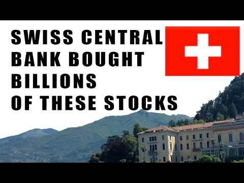 Swiss Central Bank Buying Billions in THESE U.S. Stocks! Can You Guess Which?