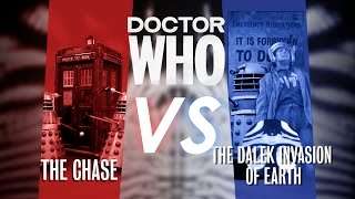 Doctor Who - The Daleks Invasion Of Earth Vs The Chase