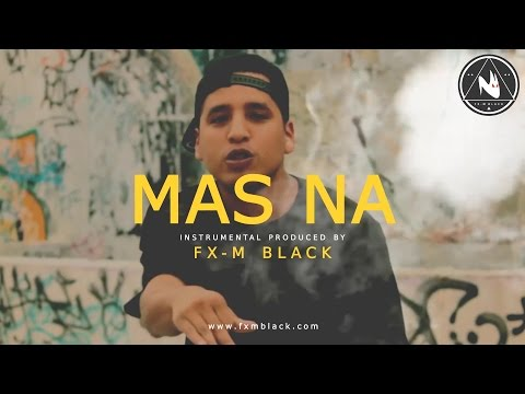 "BASE DE RAP - ""MAS NA"" - RAP BEAT HIP HOP INSTRUMENTAL (Prod. Fx-M Black)"