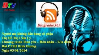 Nguoi me khong dau hang so phan - Chi Do Thi Cam Ly | Blog Radio 365 #39