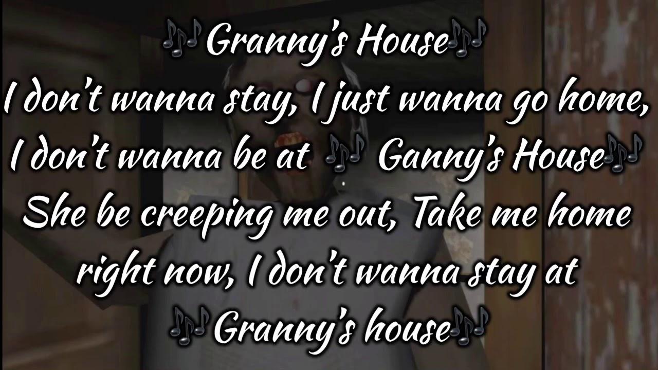 Grannys House Lyrics