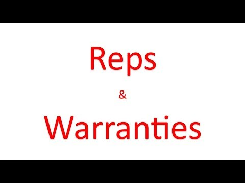 Why are Reps & Warranties Important for Buyers and Sellers?