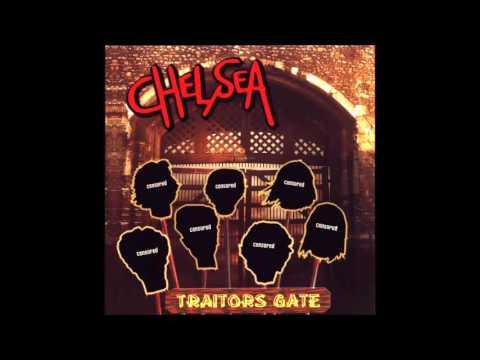 Chelsea  - Traitors Gate (Full Album)