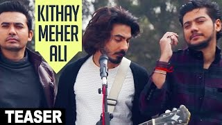 Kithay Meher Ali (Song Teaser) | Raga Boyz | Full Song Releasing on 30 December