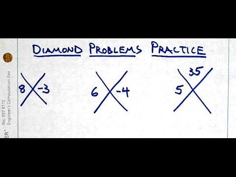 Diamond Problems:  Practice !!
