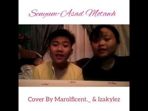 Senyum - Asad Motawh (Cover)