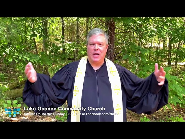 Lake Oconee Community Church – See you Sunday May 10, 2020