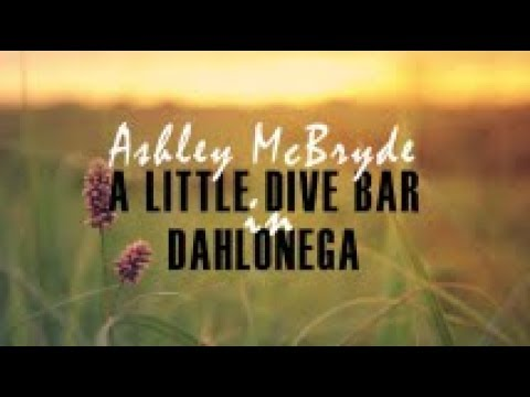 Ashley McBryde - A Little Dive Bar in Dahlonega (Lyric Video)