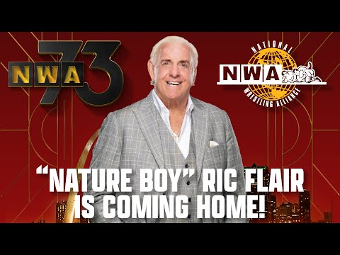 """""""Nature Boy"""" Ric Flair is Coming Home!   NWA 73"""