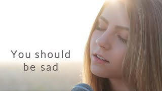 You should be sad by Halsey   cover by Jada Facer