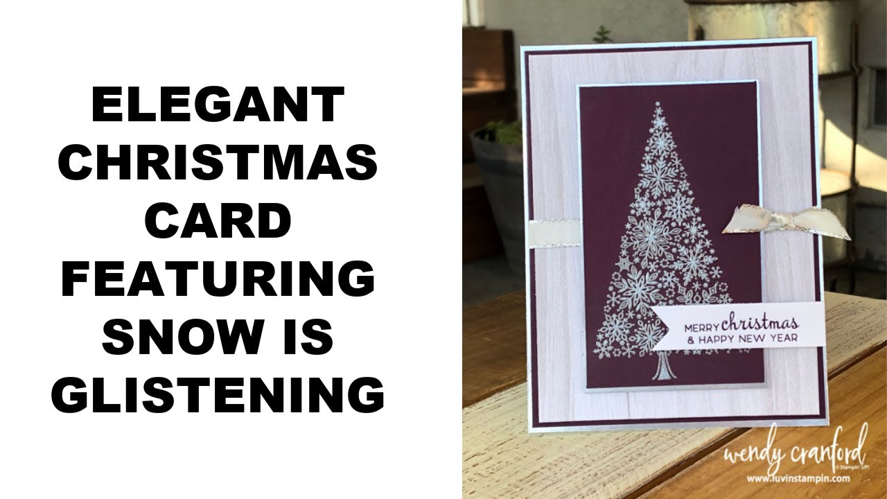 Elegant Christmas Tree Card feat. Snow Is Glistening Stamp Set - YouTube