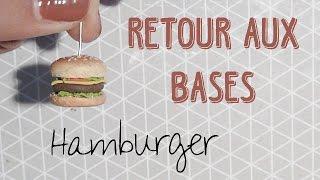 Retour aux Bases - Hamburger - FIMO