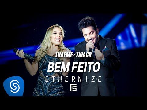 Thaeme & Thiago - Bem Feito   DVD Ethernize