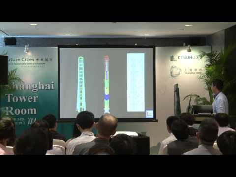 "CTBUH 2014 Shanghai Conference - Zhijun He, ""Design of CWSS of Shanghai Tower Based on Buildability"""