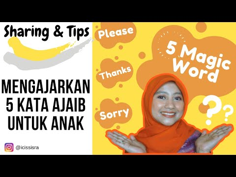 cara-mengajarkan-anak-5-magic-words,-kata-ajaib-supaya-anak-sopan