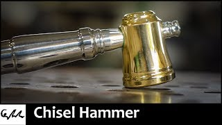 Making a chisel hammer