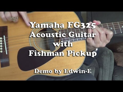 Yamaha FG325 Acoustic Guitar with Fishman Pickup Demo - YouTube
