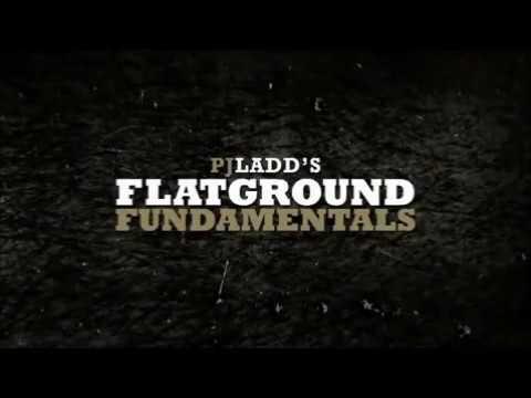 PJ Ladd Flatground Fundamentals