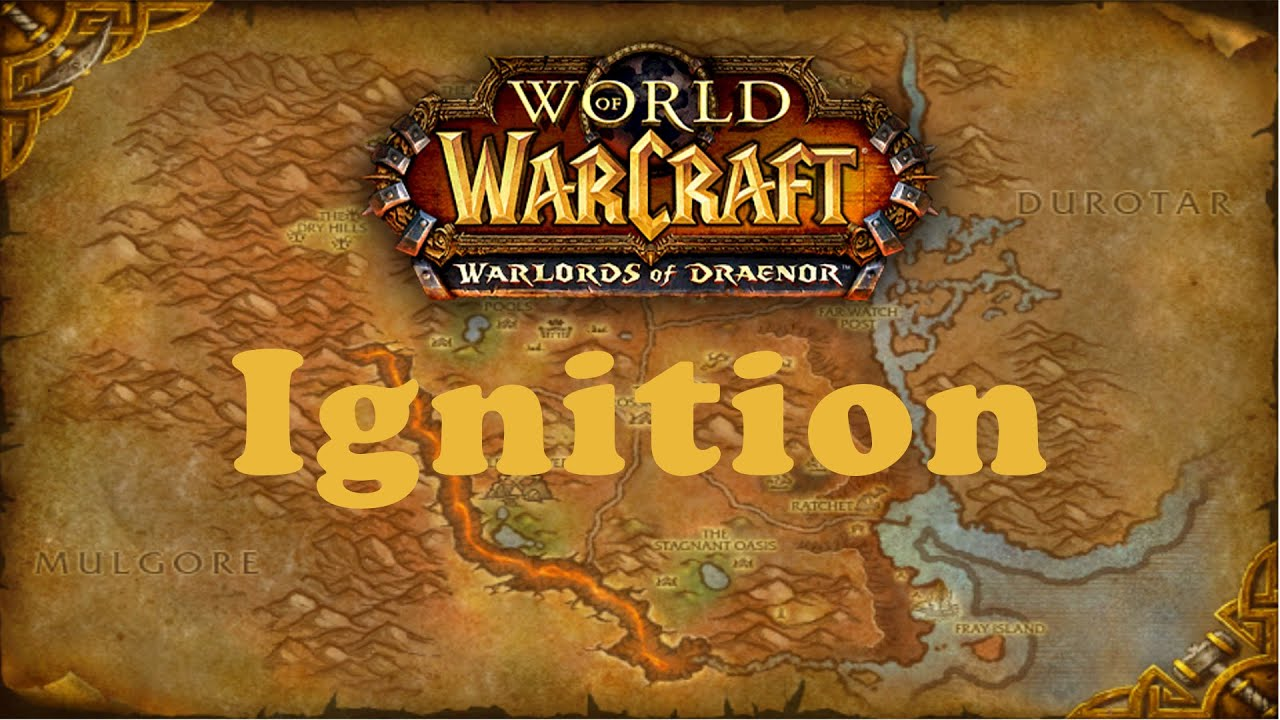 World Of Warcraft Quest Ignition Horde