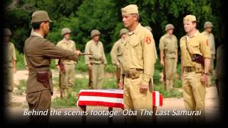 "Behind the Scenes Featurette: ""Oba The Last Samurai"""