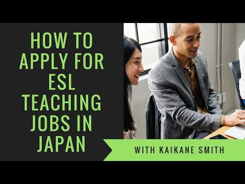 How To Apply For ESL Teaching Jobs In Japan