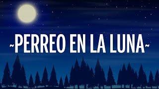 Dalex, Sech - Perreo en La Luna (Letra/Lyrics) ft. Justin Quiles, Lenny Tavárez, Feid