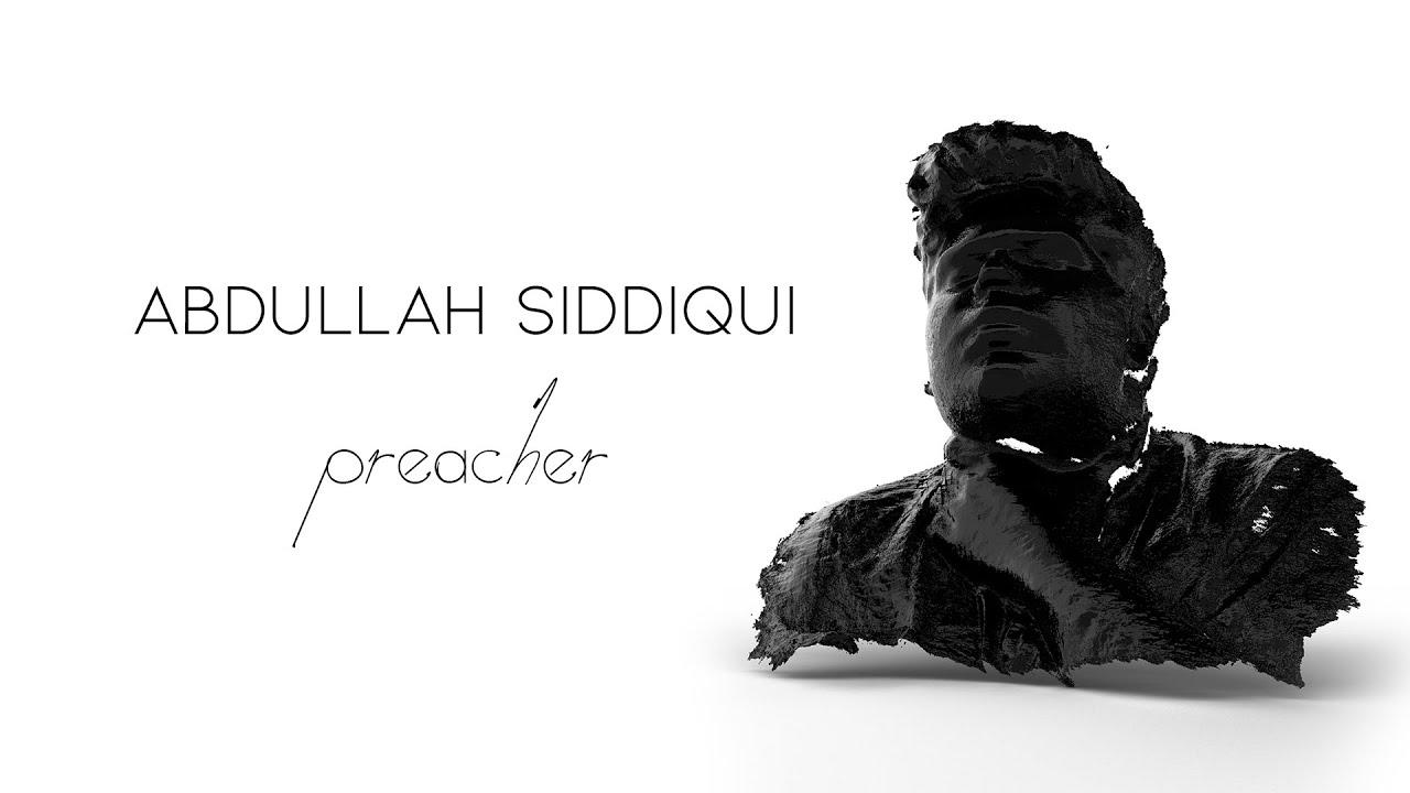 Download Abdullah Siddiqui - Preacher (Official Audio)
